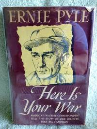 Here is Your War by  Ernie Pyle - 1st edition - 1943 - from civilizingbooks (SKU: 158USD-9259)