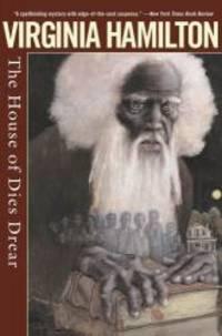 The House of Dies Drear by Virginia Hamilton - 2006-07-01