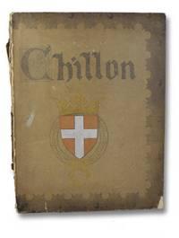 Chillon Tome 1: La Camera Domini la Chambre des Comtes et des Ducs de Savoie