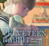 The Velveteen Rabbit Board Book : The Classic Edition