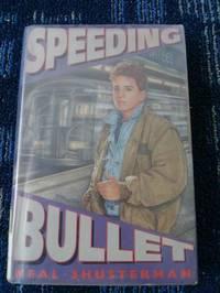 Speeding Bullet: A Novel