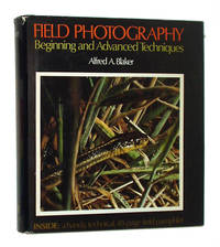 Field Photography: Beginning and Advanced Techniques