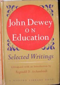 image of John Dewey on Education; Selected Writings.