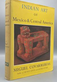 image of Indian Art of Mexico and Central America