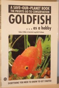 Goldfish as a Hobby - Save-Our-Planet Series