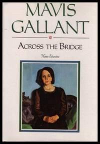 ACROSS THE BRIDGE - New Stories