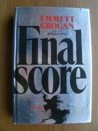 Final Score by  Emmett Grogan - First edition first printing - 1976 - from Scene of the Crime Books, IOBA (SKU: biblio15681)