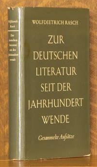 ZUR DEUTSCHEN LITERATUR SEIT SER JAHRHUNDERT WENDE - GESAMMELTE AUFSATZE