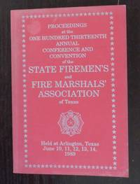 Proceedings at the One Hundred Thirteenth Annual Conference and Convention of the State Firemen's...