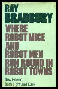 image of WHERE ROBOT MICE AND ROBOT MEN RUN ROUND IN ROBOT TOWNS
