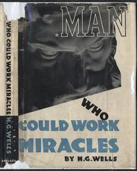 Man Who Could Work Miracles: A Film Story Based on the Material Contained In His Short Story (1936)(1st edition)