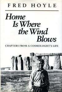image of Home is Where the Wind Blows: Chapters from a Cosmologist's Life