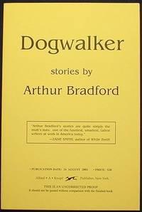 image of Dogwalker: Stories [Uncorrected Proof]