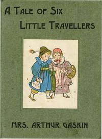 TALE OF SIX LITTLE TRAVELLERS