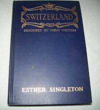 Switzerland as Described by Great Writers