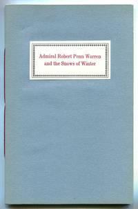 ADMIRAL ROBERT PENN WARREN AND THE SNOWS OF WINTER