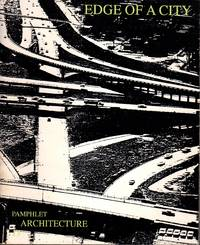 Edge of a City (Pamphlet Architecture 13)