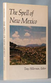 The Spell of New Mexico by  Tony  (editor) Hillerman  - First Edition, First Printing  - 1976  - from McInBooks, IOBA (SKU: biblio14)