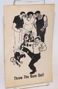 image of Throw the bum out! / ¡Boten el Bandido!