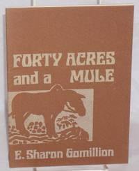 Forty acres and a mule
