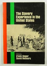 The Slavery Experience in the United States