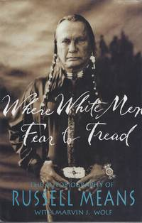 image of Where White Men Fear to Tread: The Autobiography of Russell Means