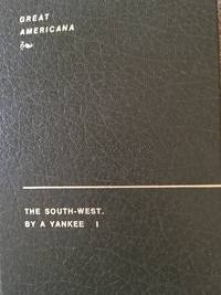 The South-West. By a Yankee. Vol. 1