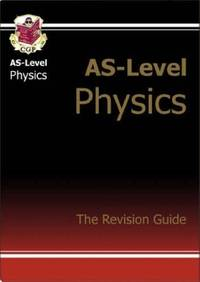 AS-Level Physics: Revision Guide