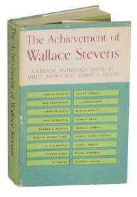 The Achievement of Wallace Stevens: A Critical Anthology