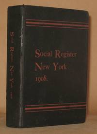 SOCIAL REGISTER NEW YORK 1908 - - VOL. XXII NO. 1