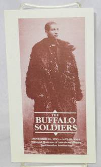 The Buffalo Soldiers: November 16, 1993 - May 29, 1994, National Museum of American History, Smithsonian Inst. [brochure]