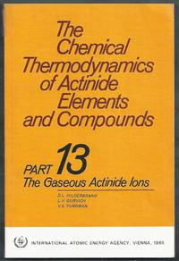The Chemical Thermodynamics of Actinide Elements and Compounds. Part 13: The Gaseous Actinide Ions