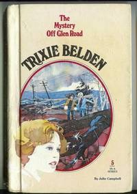 Trixie Belden and the Mystery Off Glen Road (Trixie Belden Series #5)