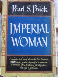 Imperial Woman by Pearl S. Buck - First Edition - 1956 - from Cova Rare Books (SKU: 165)