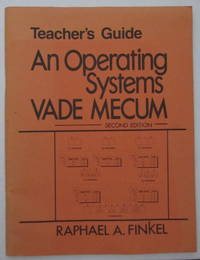 Teacher's Guide: An Operating Systems Vade Mecum, Second Edition