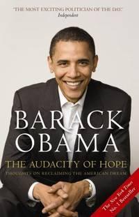 The Audacity of Hope [Paperback] [Jan 01, 2008] BARACK OBAMA