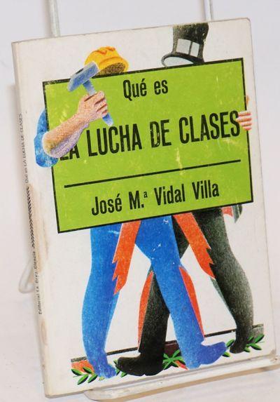Barcelona: Editorial La Gaya Ciencia, 1976. 80p., worn wraps. Biblioteca de divulgación politica.
