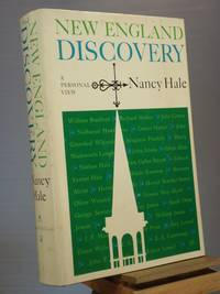 New England Discovery: A Personal View by Nancy Hale - Signed First Edition - 1963 - from Henniker Book Farm and Biblio.co.uk