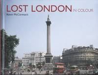 Bygone London in Colour.