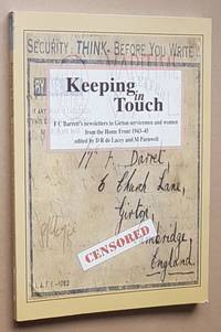 Keeping in Touch: F C Barrett's newsletters to Girton servicemen and women from the Homer...
