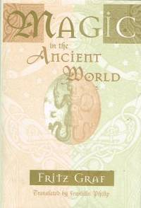 MAGIC AND THE ANCIENT WORLD