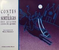image of Contes et sortilèges des quatre coins du Québec