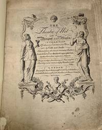The THEATRE Of WIT or A Banquet of the Muses.; A Collection of Choice & Entertaining Pieces in Verse and Prose. Selected from the Most Eminent Authors. Embellish'd wth one Hundred copper-plate Cuts, Applicable to their respective Subjects