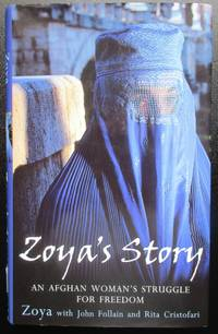 image of Zoya's Story: An Afghan Woman's Struggle for Freedom in Afghanistan