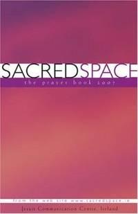 Sacred Space : The Prayer Book 2007