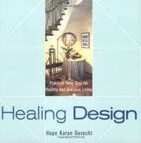 image of Healing Design: Practical Feng Shui for Healthy and Gracious Living