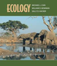 Ecology by William D. Bowman; Sally D. Hacker; Michael L. Cain - Hardcover - 2008 - from ThriftBooks (SKU: G0878930833I3N00)