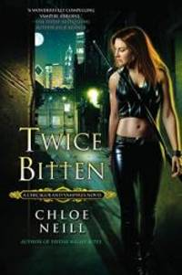 image of Twice Bitten (Chicagoland Vampires, Book 3)