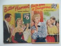 image of Such love is dangerous, with, Bitter harvest. 2 stories in the Real Life  Stories series nos 225 & 227