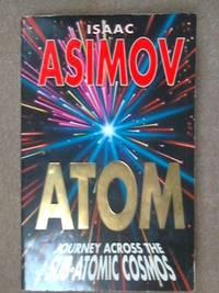 Atom: Journey Across the Sub-atomic Cosmos